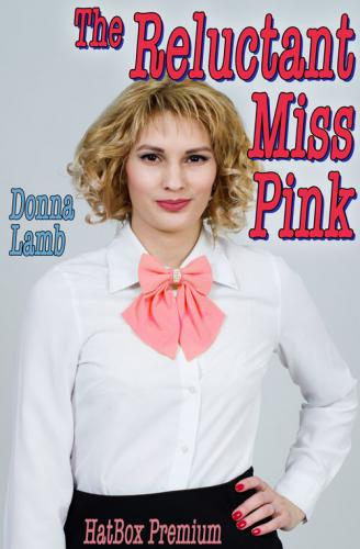 The Reluctant Miss Pink
