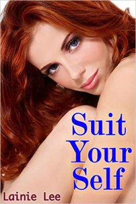 Suit Your Self by Lainie Lee