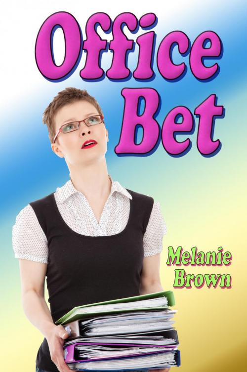 Office Bet by Melanie Brown