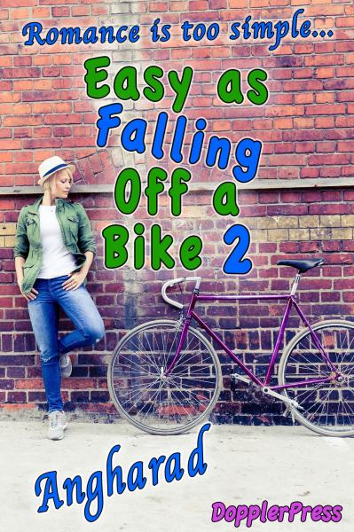 Easy as Falling Off a Bike - Book 2