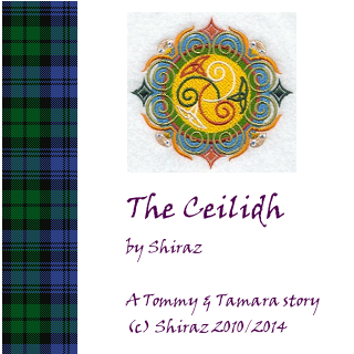 The Ceilidh - A Tommy & Tamara Story