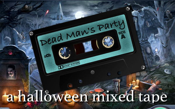 mix-tape-Dead-Mans-Party.png