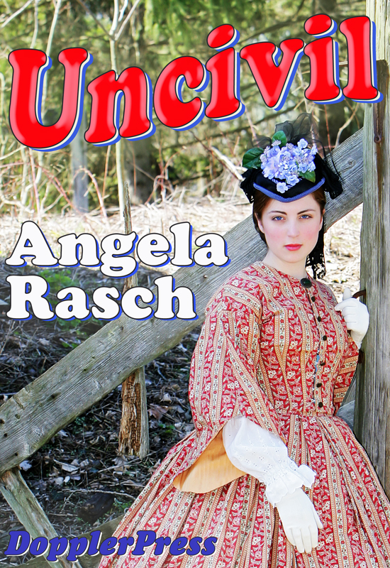 Uncivil by Angela Rasch